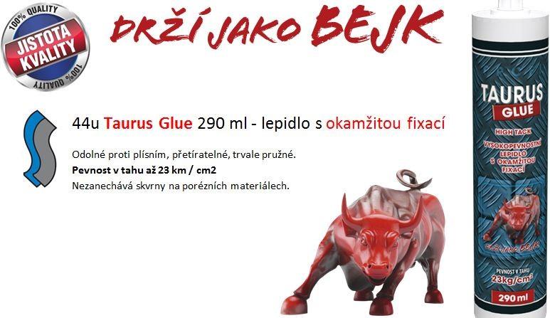 Taurus Glue
