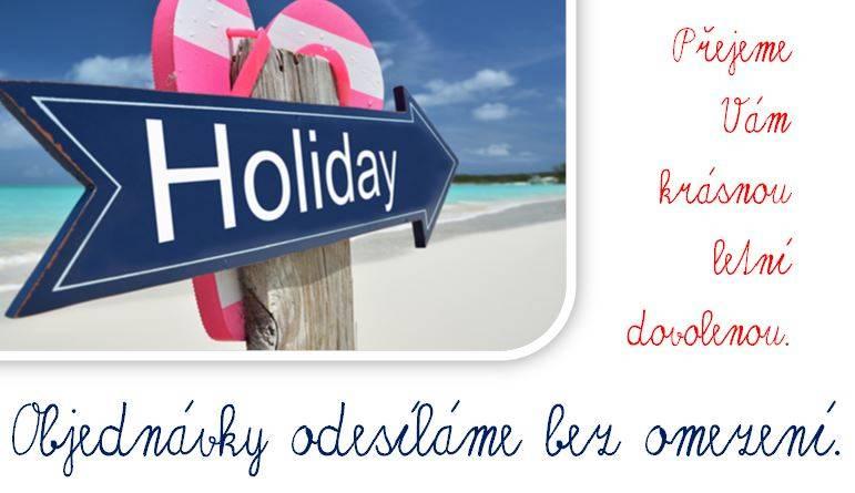 Letní prázdniny - objednávky bez omezení